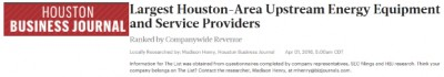 Houston Business Journal Area Upstream Energy Equipment and Service Provider.